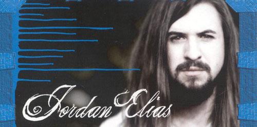 Jordan Elias – The Lyrics of a Preacher, The Heart of a Songwriter!