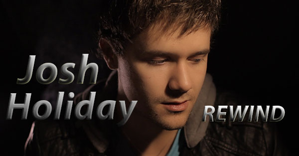 2013 American Idol Contestant Josh Holiday Is On Rewind!