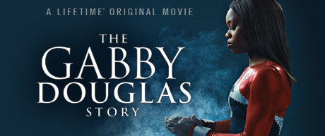 Olympian Gabby Douglas Story: Inspiring, Faith-Filled Movie Premier!
