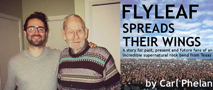 Flyleaf's Biggest Fan: 83-year-old Carl Phelan Writes Book about the Rock Band!