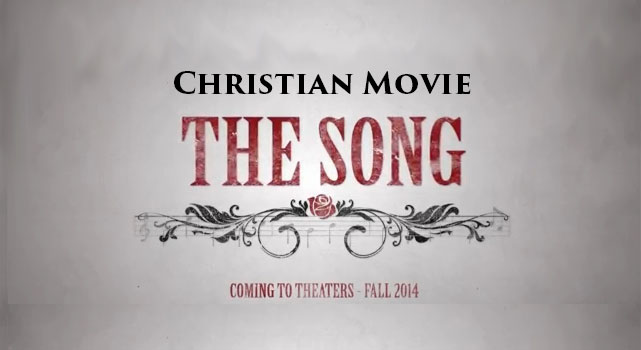 """Movie """"The Song"""" — The Christian industry Just Made Its Best Film!"""