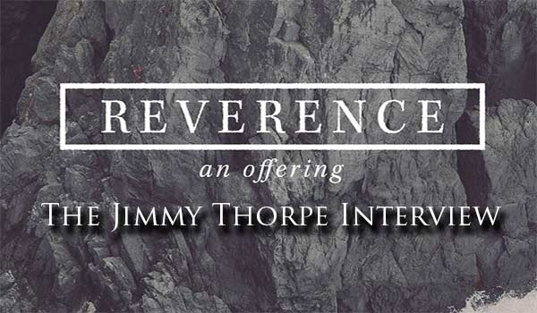 """Worship Leader Jimmy Thorpe from """"REVERENCE: an Offering"""" Talks to Rocking God's House"""
