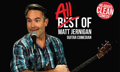 Matt Jernigan Guitar Comedian — Christian Man, Clean Comedy!
