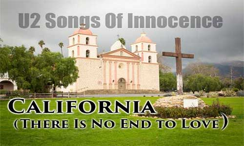 "U2 Song About Santa Barbara — A Look at ""California (There Is No End to Love)"""