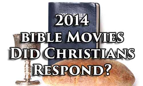 4 Reasons Why Hollywood Will Keep Making Bible Epics!