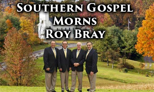 Roy Bray of The Southmen Quartet Dies In Fatal Accident