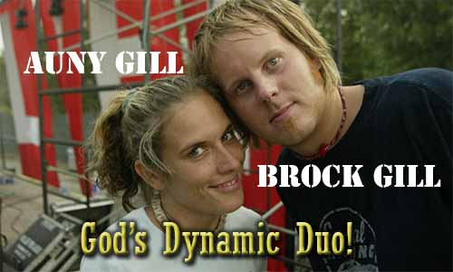 """Brock & Auny Gill: A """"Thrill Ride"""" For God's Dynamic Duo"""