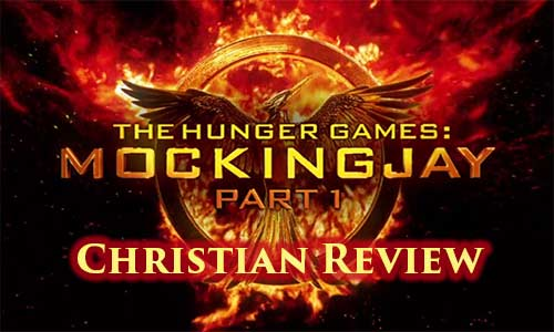 Hunger Games Mockingjay Part 1 – Christian Movie Review