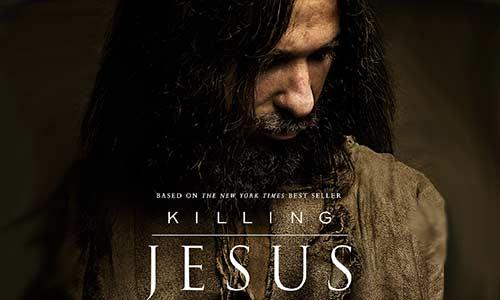 """Killing Jesus"" Movie Trailer Arrives"