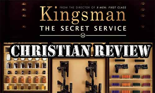 Kingsman: The Secret Service – Christian Movie Review