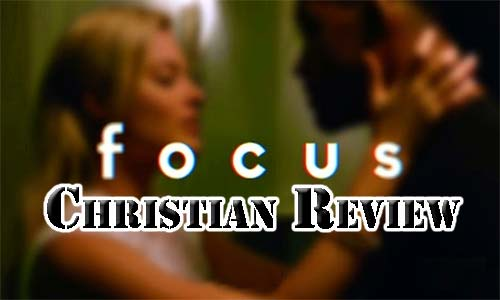 "Will Smith in ""Focus"" – Christian Movie Review"