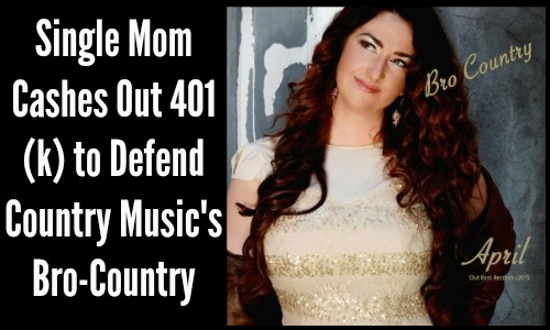 Single Mom Cashes Out 401(k) to Defend Country Music's Bro-Country
