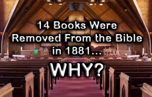 Why Were 14 Books (Apocrypha) Removed from the Bible?