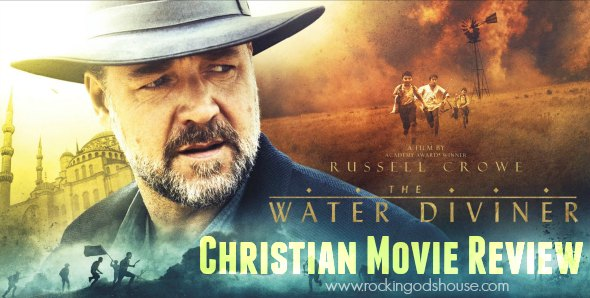 Russell Crowe's The Water Diviner – Christian Movie Review