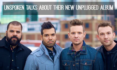 Unspoken Talks About Their New Unplugged Album
