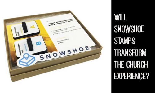 What Are SnowShoe Stamps? Can They Transform the Church Experience?