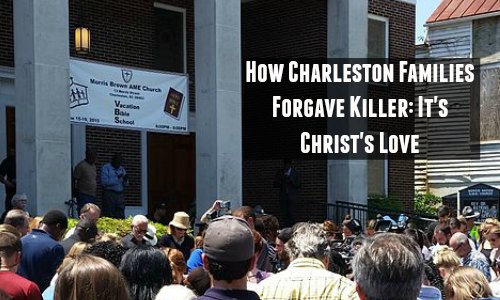 How Charleston Families Forgave Killer: It's Christ's Love