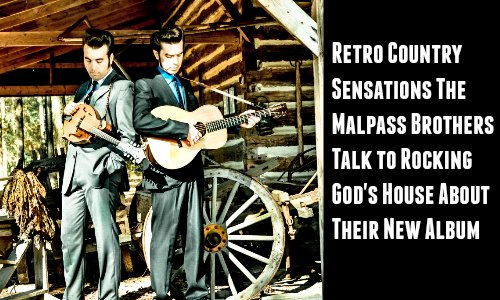 The Malpass Brothers Interview — Retro Country Sensations