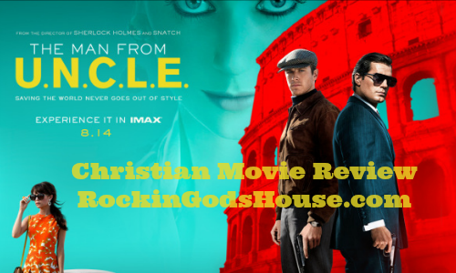 The Man from U.N.C.L.E. – Christian Movie Review