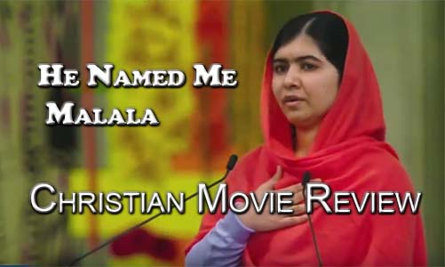 He Named Me Malala – Christian Movie Review