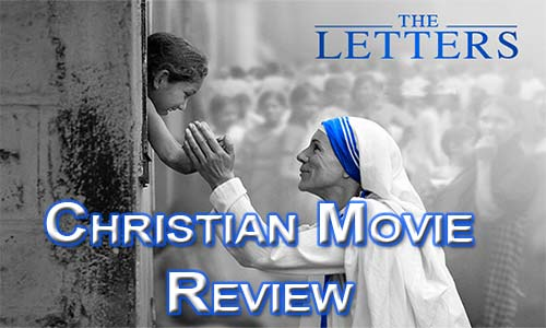 The Letters – The Story of Mother Teresa