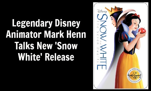 Disney Animator Mark Henn (Jasmine, Belle & Many Other Disney Characters) Talks 'Snow White' Blu-ray™ Release