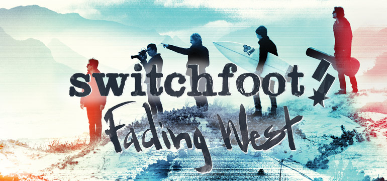 Switchfoot Fading West At Rocking Gods House