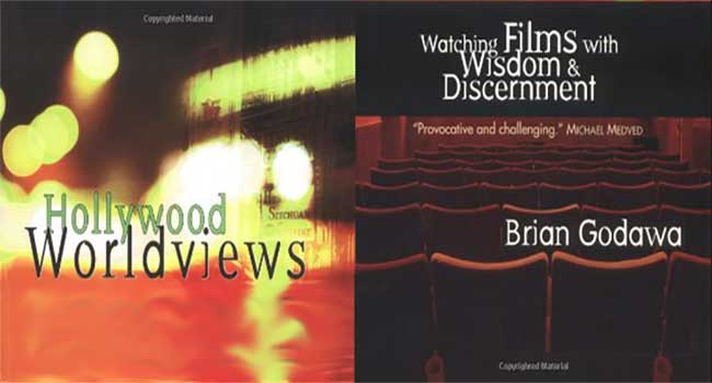 """Brian Godawa's """"Hollywood Worldviews"""" — Why Every Christian Should Read It"""