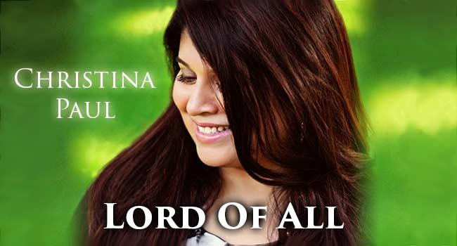 """India-Born Singer Christina Paul Releases """"Lord of All"""" Her Second English-language Album!"""