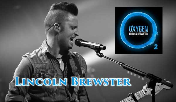 Lincoln Brewster Oxygen Album At Rocking Gods House