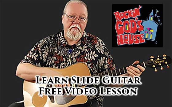 Free Video Christian Guitar Lessons – Learn To Play Slide Guitar!