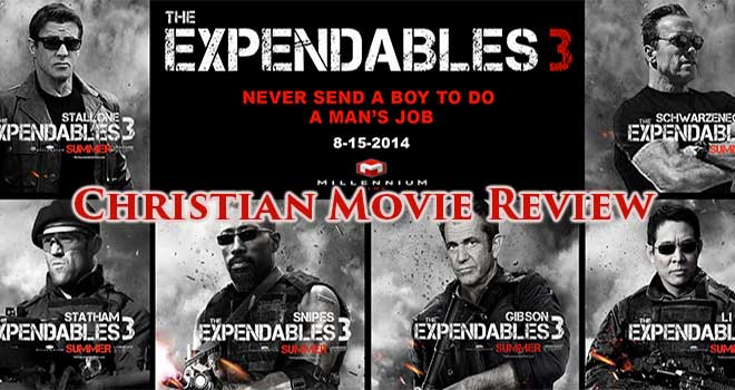 The Expendables 3 Christian Movie Review