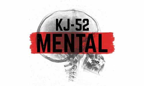 KJ-52 Mental At Rocking Gods House