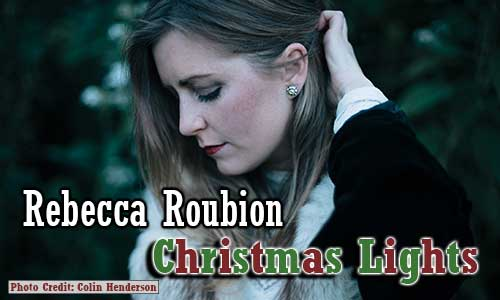 Rebecca-Roubion-Christmas-Lights-Album-At-Rocking-Gods-House