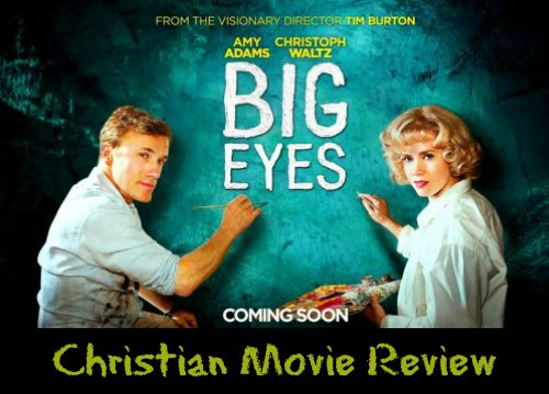 Big Eyes – Christian Movie Review