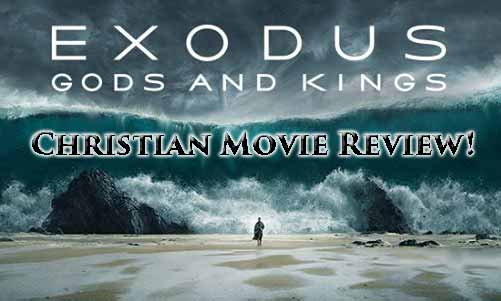 Exodus Gods and Kings Christian Movie Review At Rocking Gods House