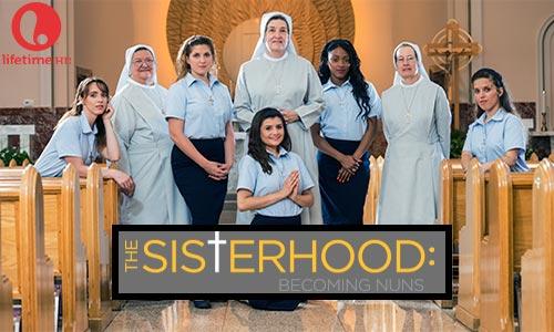 The Sisterhood Becoming Nuns Lifetime Series At Rocking Gods House