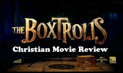 The Box Trolls Christian Movie Review