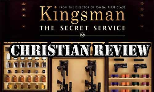 Kingsman The Secret Service Christian Movie Review
