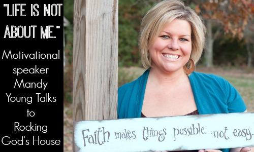 Motivational Speaker Mandy Young Talks to Rocking God's House