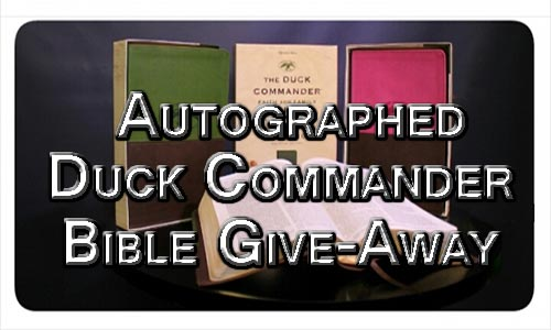 Duck Commander Bible Giveaway At Rocking Gods House