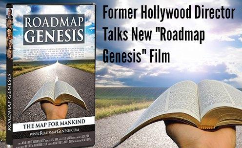 "Former Hollywood Director Talks New ""Roadmap Genesis"" Film"