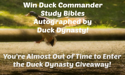 Duck Dynasty Autographed Bible Contest at Rocking God's House