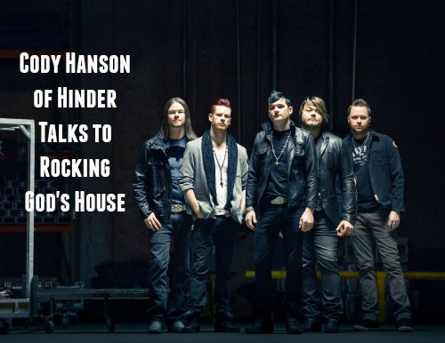 Cody Hanson of Hinder Talks to Rocking God's House