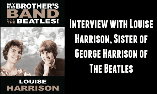 Interview with Louise Harrison, Sister of George Harrison of The Beatles