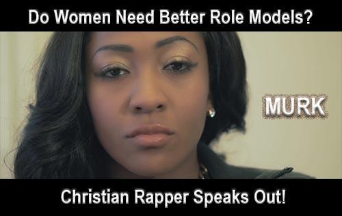 Murk P31 Christian Rapper Do Women Need Better Role Models At Rocking Gods House