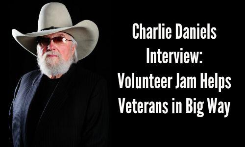 Charlie Daniels Interview - Volunteer Jam Helps Veterans in Big Way - Rocking God's House