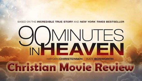 90 Minutes in Heaven Christian Movie Review At Rocking Gods House