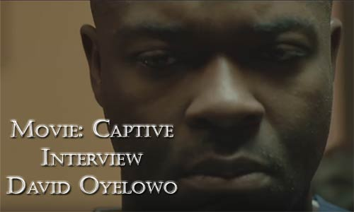 Film Captive David Oyelowo Interview At Rocking Gods House