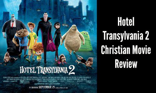 Hotel Transylvania 2 – Christian Movie Review